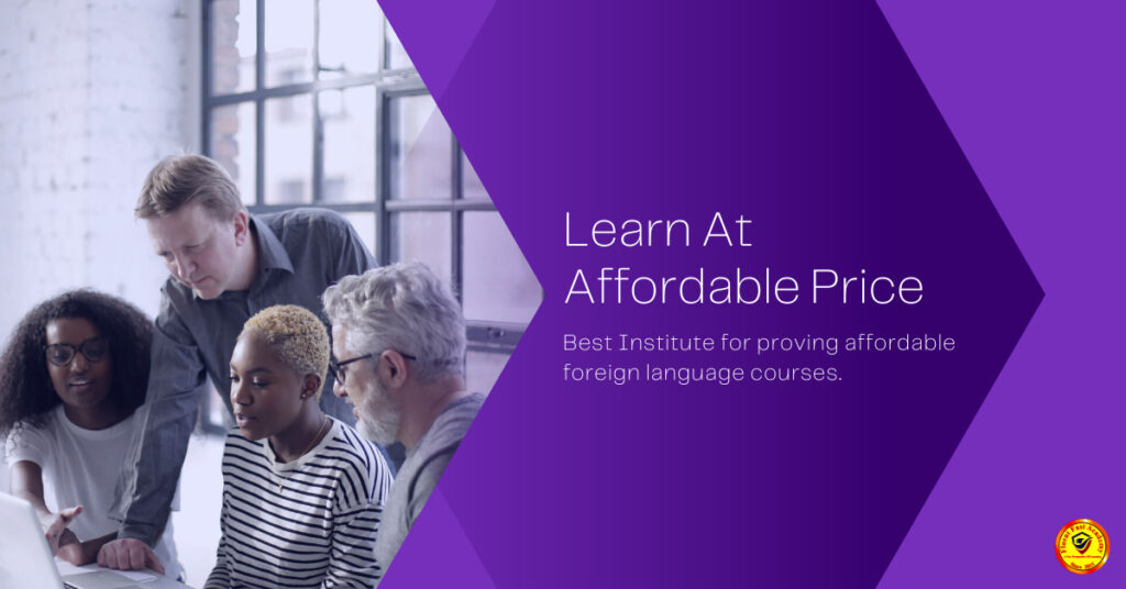 FOREIGN LANGUAGE CLASSES AT AFFORDABLE PRICE IN DELHI AND NOIDA