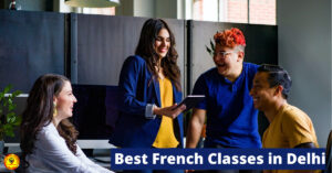 Best French Classes in Delhi