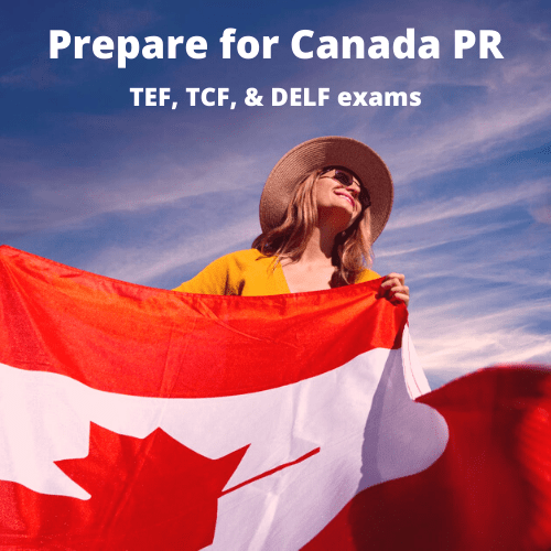 Prepare for Canada PR - french course online